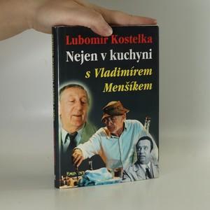 náhled knihy - Nejen v kuchyni s Vladimírem Menšíkem (věnování autora)