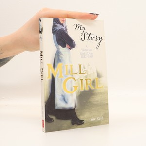 náhled knihy - Mill girl. A Victorian girl's diary, 1842-1843
