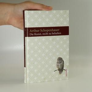 náhled knihy - Die Kunst, recht zu behalten