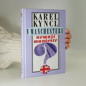 náhled knihy - V Manchesteru nemají manšestr