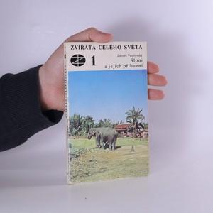 náhled knihy - Zvířata celého světa 1. Sloni a jejich příbuzní