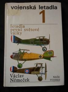 Vojenská letadla 1 - Letadla 1.světové války (Ocpl., 259 s.)