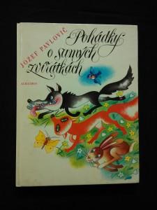 náhled knihy - Pohádky o samých zvířátkách (A4, lam, 112 s., ob a il O. Franzová)