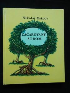 Začarovaný strom (A4, lam, 88 s., il. V. Kirillov)
