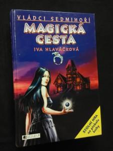 náhled knihy - Magická cesta - Vládci sedmihoří (A4, lam, 304 s., il. J. Hlaváček)