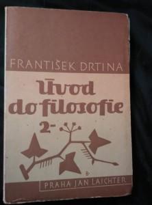 Úvod do filosofie 2 - Myšlenkový vývoj evropského lidstva (Obr, 512 s., ob. J. Benda)