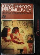 náhled knihy - Když papyry promluvily - helénský Egypt (Ocpl, 240 s., 32 s příl.)