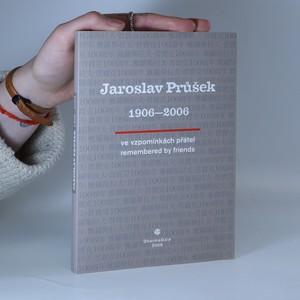 náhled knihy - Jaroslav Průšek : ve vzpomínkách přátel/remembered by friends