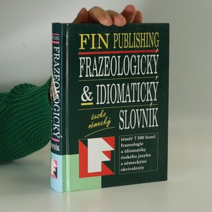 náhled knihy - Frazeologický & idiomatický česko-německý slovník