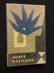 Agave mexicana (Obr, 124 s.)