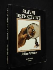Slavní detektivové (Ocpl, 192 s., il. T. Adams)