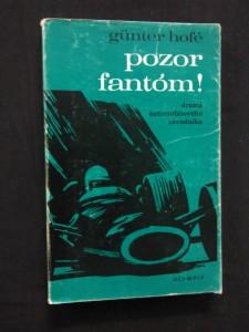 náhled knihy - Pozor, fantóm! - Drama automobilového závodníka (Obr, 176 s.)