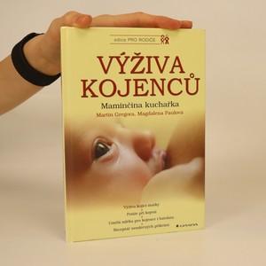 náhled knihy - Výživa kojenců : maminčina kuchařka