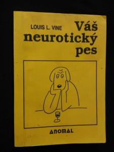 náhled knihy - Váš neurotický pes (Obr, 206 s., il. V. Jiránek)