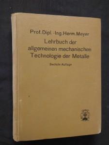 náhled knihy - Lehrbuch der allgemeinen mechanischen Technologie der Metall (Ocpl, 350 s., 400 abb., 4 taf.)