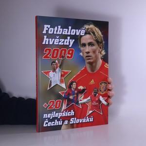 náhled knihy - Fotbalové hvězdy 2009 + 20 nejlepších Čechů a Slováků