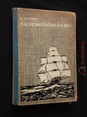 náhled knihy - Plachetnicí dvěma oceány (Oppl, 212 s., il. aut.)
