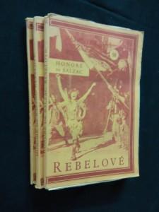 náhled knihy - Rebelové - Les chouanes I, II, III (Obr, 404 s., přel. M. Úlehlová-Tilschová, il. V. Mašek)
