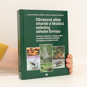 náhled knihy - Obrazový atlas chorob a škůdců zeleniny střední Evropy