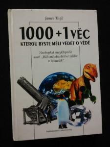 1000 + 1 věc, kterou byste měli vědět o vědě - Neobvyklá encyklopedie aneb Bůh má obzvláštní zálibu v broucích (lam, 256 s)