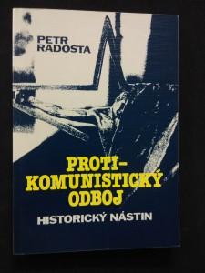Protikomunistický odboj - historický nástin (Obr, 160 s.)