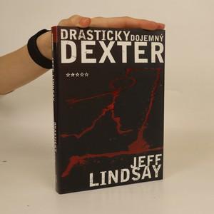 náhled knihy - Drasticky dojemný Dexter