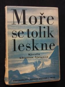 náhled knihy - Mořče se tolik leskne (Oppl, 256 s., ob, front a typo J. Šváb)