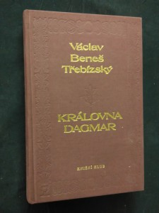 náhled knihy - Královna Dagmar (Ocpl, 360 s.)