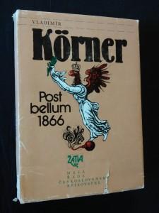 náhled knihy - Post bellum 1866 (Ocpl, 240 s., ob a front Z. Mézl)