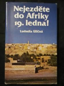 Nejezděte do Afriky 19. ledna (Ocpl, 120 s., bar fotopříl.)