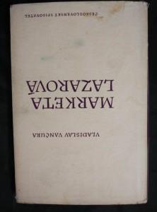 náhled knihy - Markéta Lazarová (Ocpl, 172 s., ob a typo J. Hanzl)