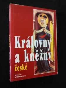 náhled knihy - Královny a kněžny české (A4, pv, 256 s.)