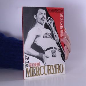 náhled knihy - Život Freddie Mercuryho. The show must go on