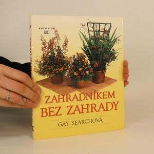 náhled knihy - Zahradníkem bez zahrady