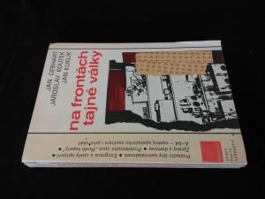náhled knihy - Na frontách tajné války (obr, 384 s., 32 příloh)