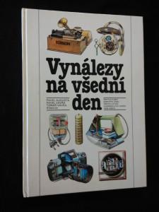 Vynálezy pro všední den (A4, lam, 112 s., il. I. Helekal)