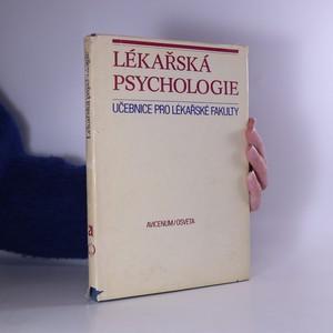 náhled knihy - Lékařská psychologie. Učebnice pro lékařské fakulty (slovensky)