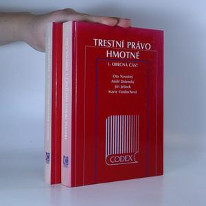 náhled knihy - Trestní právo hmotné I. + II. (obecná a zvláštní část)