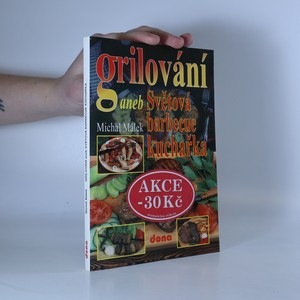 náhled knihy - Grilování, aneb, Světová barbecue kuchařka
