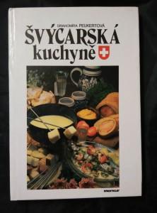 náhled knihy - Švýcarská kuchyně (lam, 112 s., bar foto)
