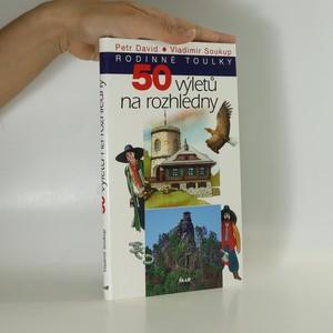 náhled knihy - 50 výletů na rozhledny