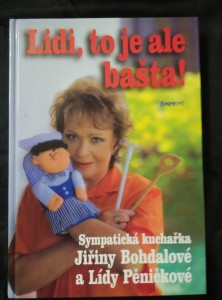 náhled knihy - Lidi, to je ale bašta (A4, lam, 192 s., il. V. Komárek, foto R. Kursa, ob P. Skoupilová)