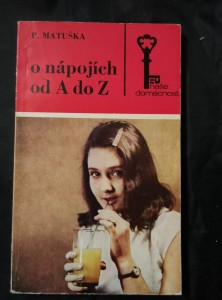 O nápojích od A do Z  (Obr, 188 s., il a foto)