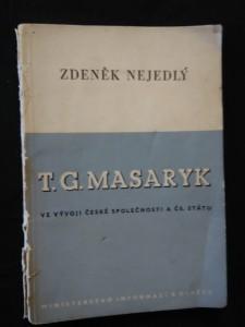 náhled knihy - T.G. Masaryk ve vývoji české společnosti a ČS. Státu (Obr, 50 s.)