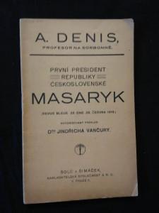 náhled knihy - První president republiky československé Masaryk - Revue bleu 28. 6. 1919 (Obr, 20 s.)