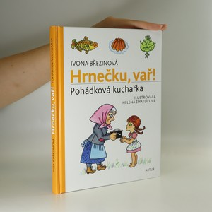 náhled knihy - Hrnečku, vař! : pohádková kuchařka