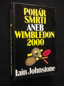 náhled knihy - Pohár smrti aneb Wimbledon 2000 (lam, 364 s.)