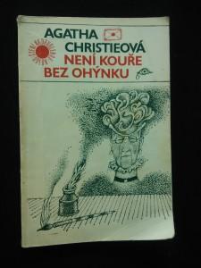 náhled knihy - Není kouře bez ohýnku (Obr., 150 s., ob. A. Born)