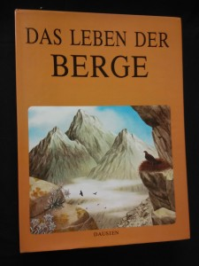 náhled knihy - Das Leben der Berge (A4, Ocpl, 184 s.)