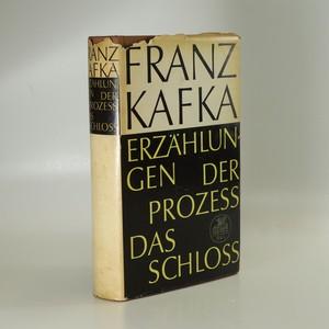 náhled knihy - Erzählungen. Der Prozess. Das Schloss